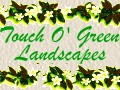 A Touch O' Green Landscapes LLC. - logo